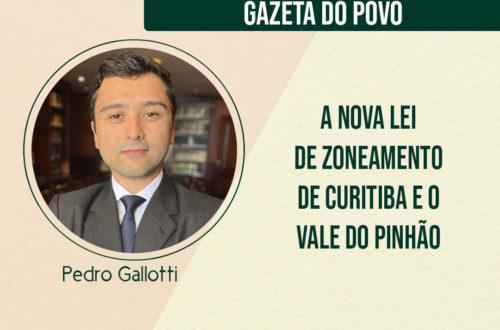 Nova Lei do Zoneamento de Curitiba e o Vale do Pinhão